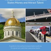 Transportation Innovations that Save States Money & Attract Talent