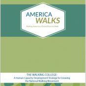 america-walks-walking-college-report